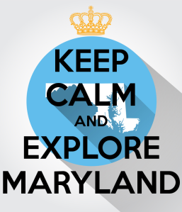 keep-calm-and-explore-maryland