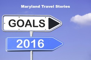Maryland Travel Stories - 2016 Goals