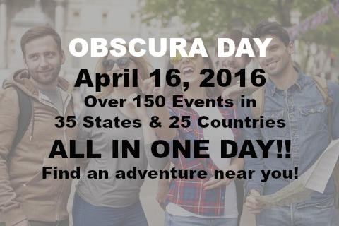 Obscura Day 2016 is Coming. Are You Ready to Explore?