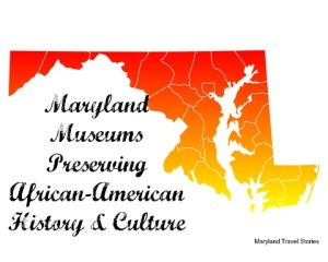 maryland-museums-preserving-african-american-history-culture